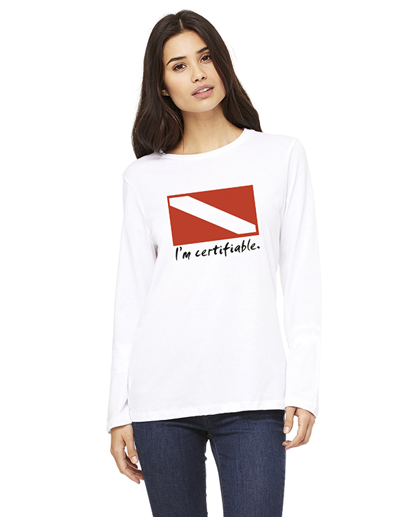Women's Long Sleeve I'm Certifiable T-Shirt (White)