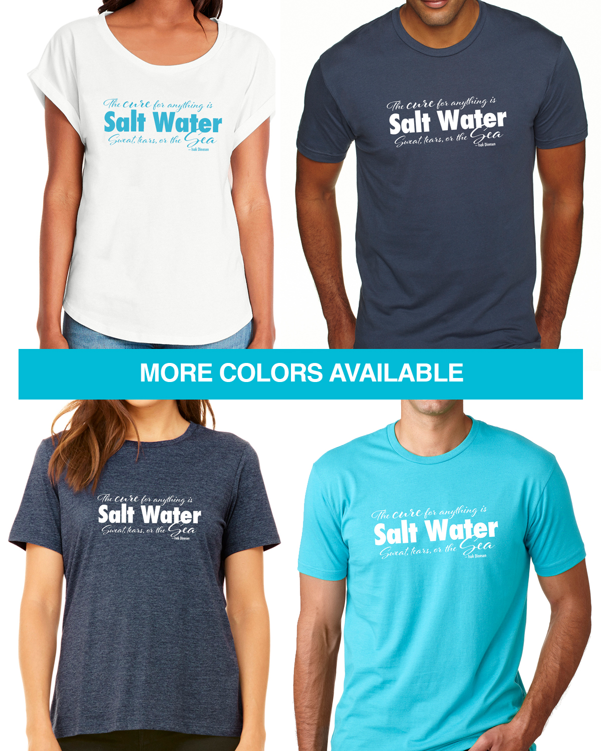 The cure for anything is salt water Tees for Men & Women