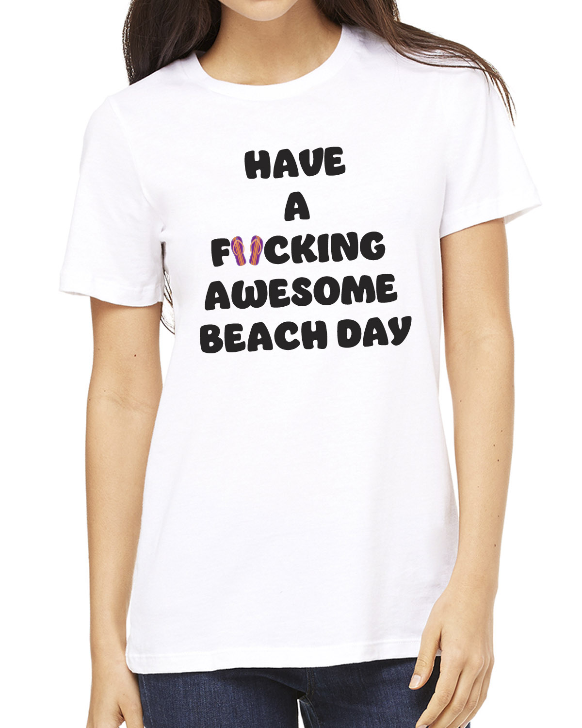 Women's Have a F*cking Awesome Beach Day t-shirt (white)