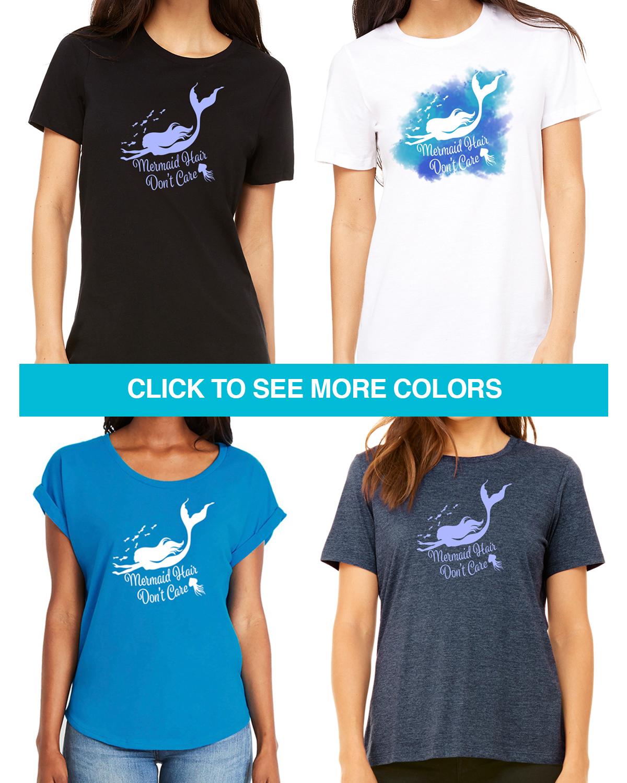 Mermaid hair don/'t care t-shirt